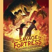 The Savage Fortress Audiobook, by Sarwat Chadda