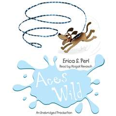 Aces Wild Audiobook, by Erica S. Perl