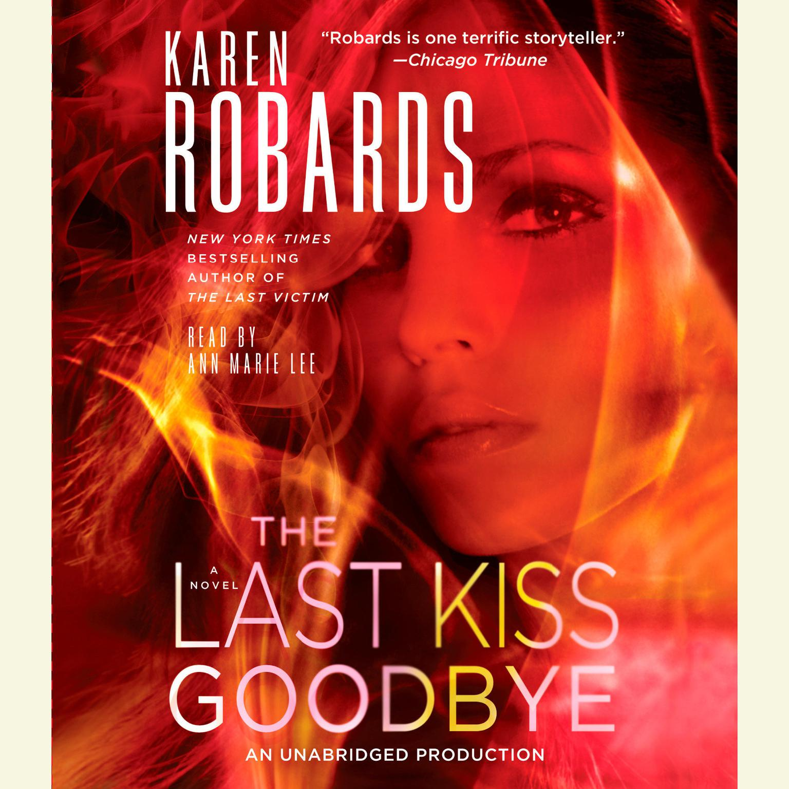Printable The Last Kiss Goodbye: A Novel Audiobook Cover Art