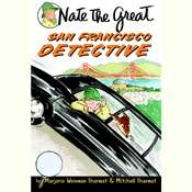 Nate the Great, San Francisco Detective, by Marjorie Weinman Sharmat, Mitchell Sharmat