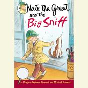 Nate the Great and the Big Sniff, by Marjorie Weinman Sharmat, Mitchell Sharmat