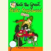 Nate the Great Stalks Stupidweed, by Marjorie Weinman Sharmat