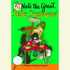 Nate the Great Stalks Stupidweed Audiobook, by Marjorie Weinman Sharmat