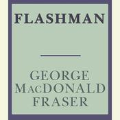 Flashman, by George MacDonald Fraser