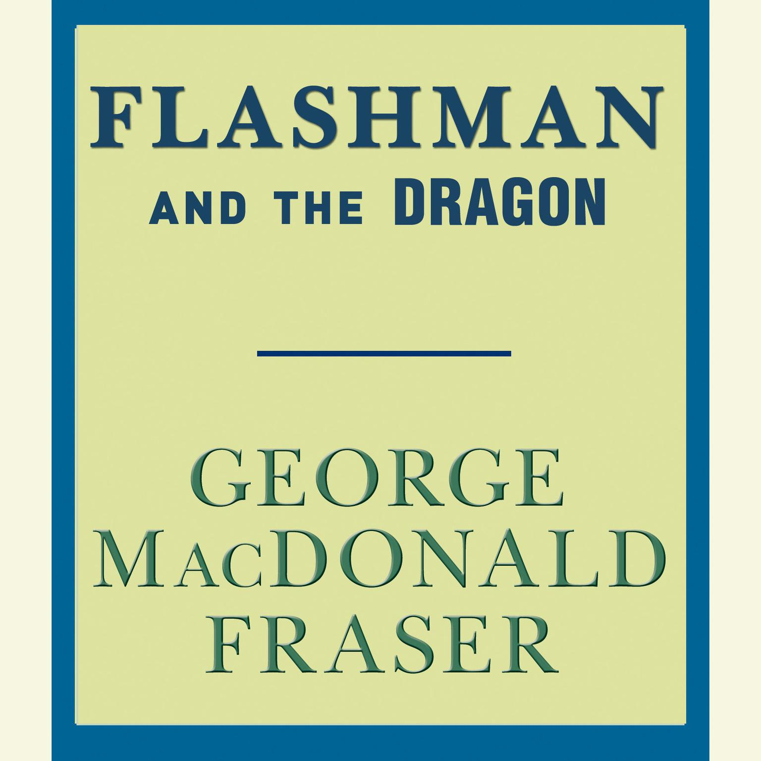 Printable Flashman and the Dragon Audiobook Cover Art