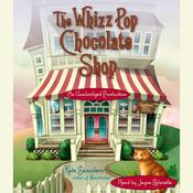 The Whizz Pop Chocolate Shop, by Kate Saunders