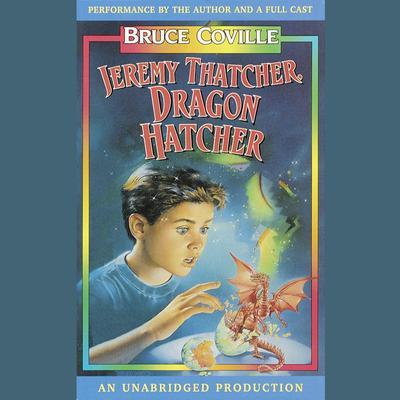 Jeremy Thatcher, Dragon Hatcher Audiobook, by