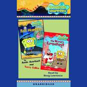 SpongeBob Squarepants: Chapter Books 3 & 4: #3: Hall Monitor; #4: The Worlds Greatest Valentine Audiobook, by Annie Auerbach, Terry Collins