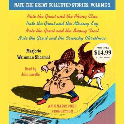 Nate the Great Collected Stories, Vol. 2: Nate the Great and the Phony Clue; Nate the Great and the Missing Key; Nate the Great and the Snowy Trail; Nate the Great and the Crunchy Christmas Audiobook, by