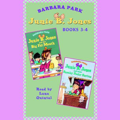 Junie B. Jones: Books 3-4: Junie B. Jones #3 and #4 Audiobook, by Barbara Park