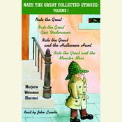 Nate the Great Collected Stories: Volume 1: Nate the Great; Nate the Great Goes Undercover; Nate the Great and the Halloween Hunt; Nate the Great and the Monster Mess Audiobook, by Marjorie Weinman Sharmat