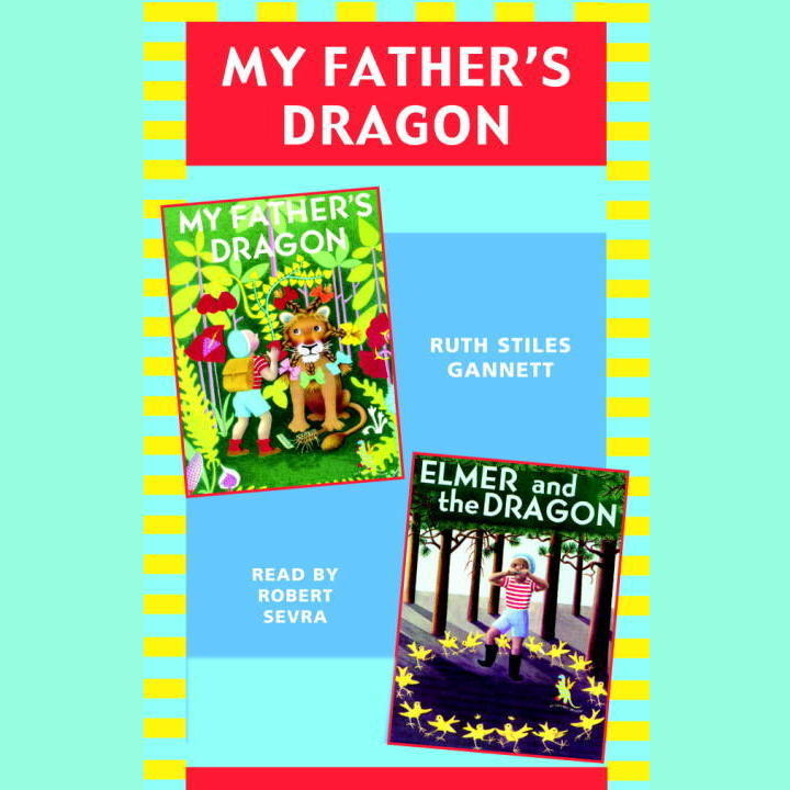 Printable My Father's Dragon: Books 1 and 2: #1 My Father's Dragon #2 Elmer and the Dragon Audiobook Cover Art