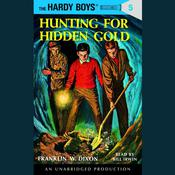The Hardy Boys #5: Hunting for Hidden Gold Audiobook, by Franklin W. Dixon
