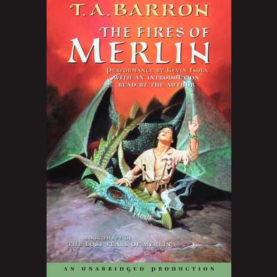 The Fires of Merlin: Book 3 of The Lost Years of Merlin Audiobook, by