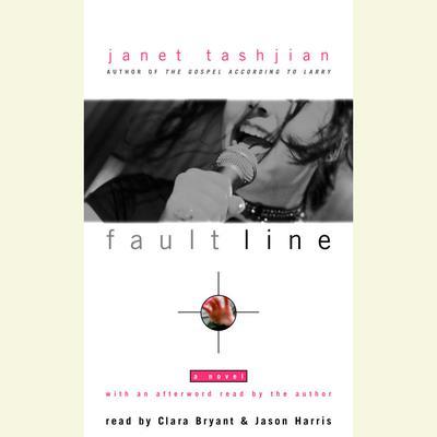 Fault Line: A Novel Audiobook, by Janet Tashjian