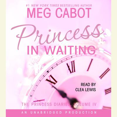 The Princess Diaries, Volume IV: Princess in Waiting Audiobook, by Meg Cabot