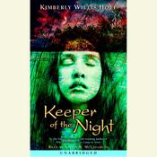 Keeper of the Night Audiobook, by Kimberly Willis Holt