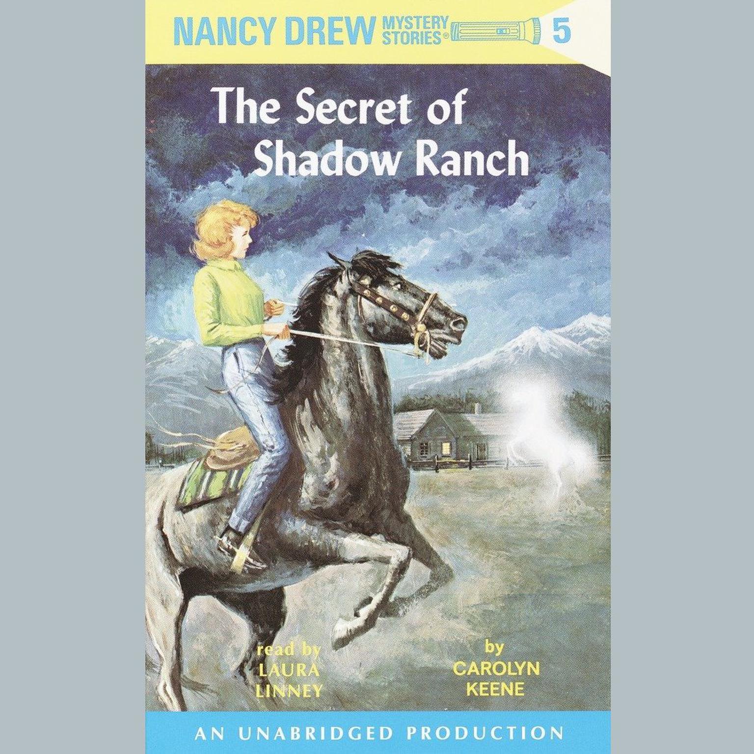 Nancy Drew #5: The Secret of Shadow Ranch Audiobook, by Carolyn Keene