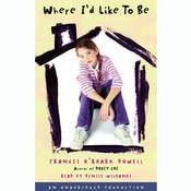 Where Id Like to Be Audiobook, by Frances O'Roark Dowell