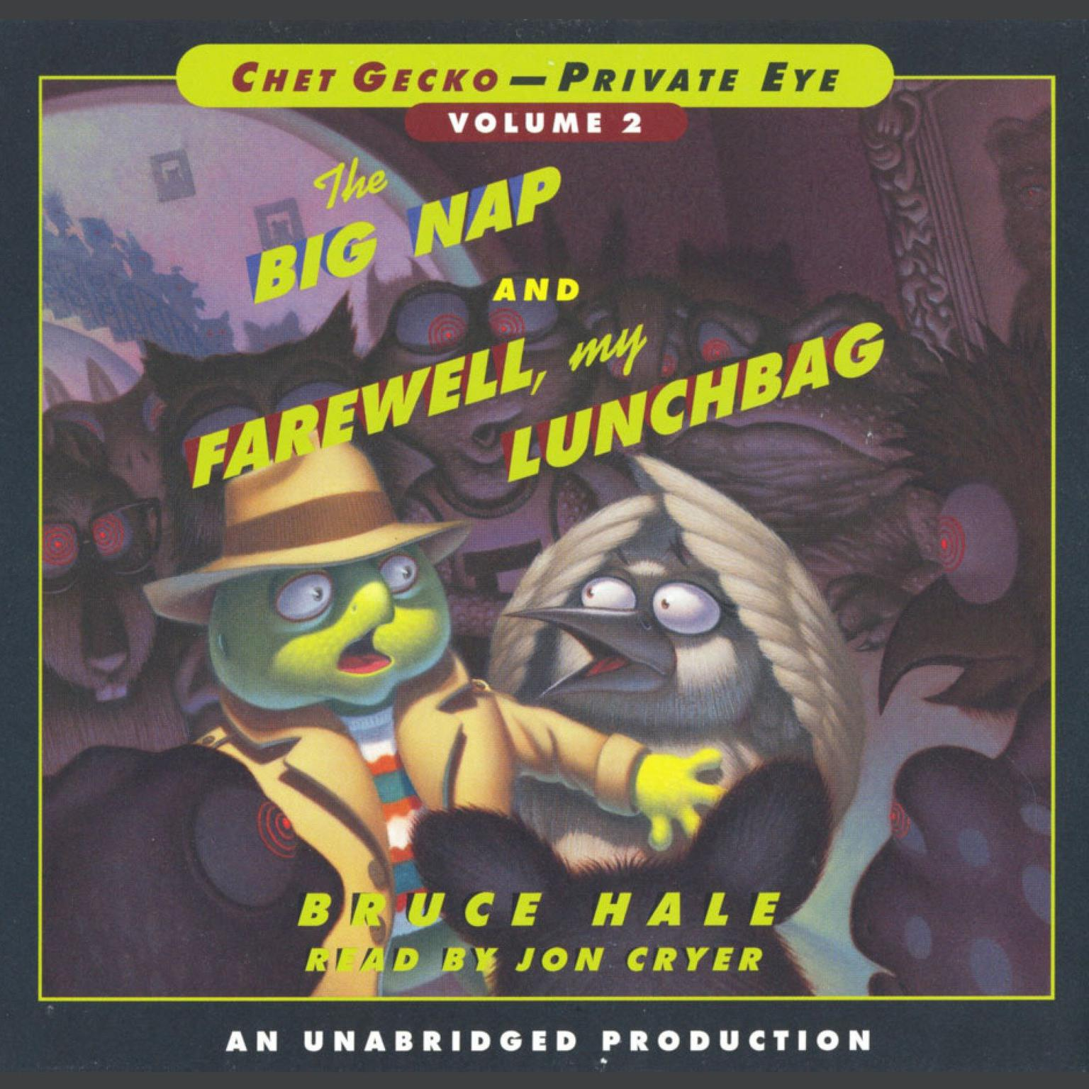 Printable Chet Gecko, Private Eye Volume 2: The Big Nap; Farewell, My Lunchbag Audiobook Cover Art