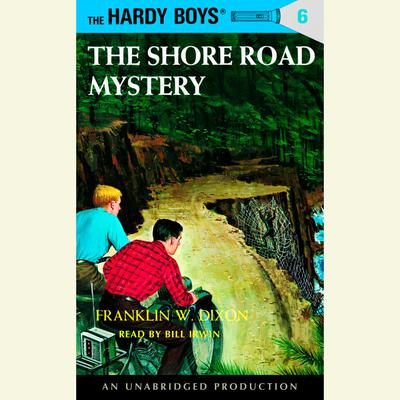 The Hardy Boys #6: The Shore Road Mystery Audiobook, by Franklin W. Dixon