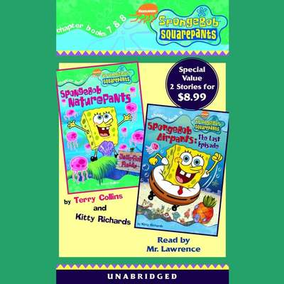 Spongebob Squarepants: Books 7 & 8: #7: SpongeBob Naturepants; #8: SpongeBob Airpants: The Lost Episode Audiobook, by Annie Auerbach