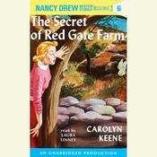 Nancy Drew #6: The Secret of Red Gate Farm Audiobook, by Carolyn Keene