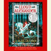 The Prydain Chronicles Book Two: The Black Cauldron Audiobook, by Lloyd Alexander