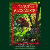 The Prydain Chronicles Book One: The Book of Three, by Lloyd Alexander