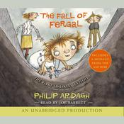 The Fall of Fergal: The First Unlikely Exploit Audiobook, by Philip Ardagh