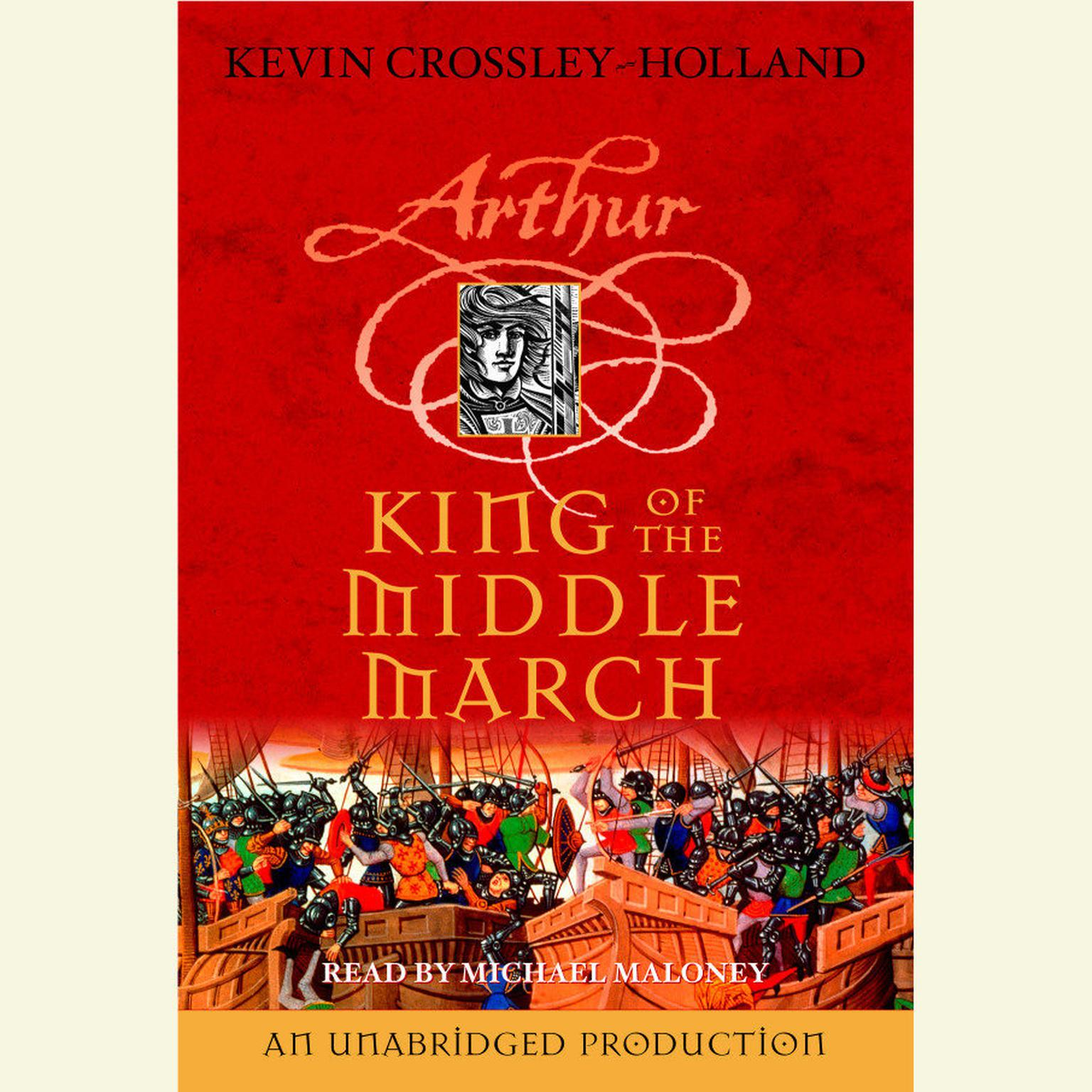 Printable King of the Middle March: The Arthur Trilogy, Book Three Audiobook Cover Art