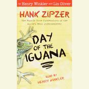 Hank Zipzer #3: Day of the Iguana Audiobook, by Henry Winkler