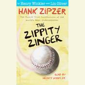 Hank Zipzer #4: The Zippity Zinger Audiobook, by Henry Winkler, Lin Oliver