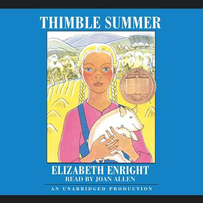 Thimble Summer Audiobook, by Elizabeth Enright