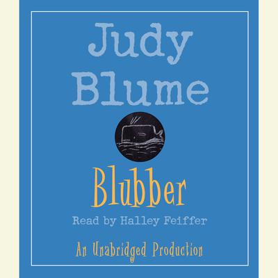 Blubber Audiobook, by Judy Blume