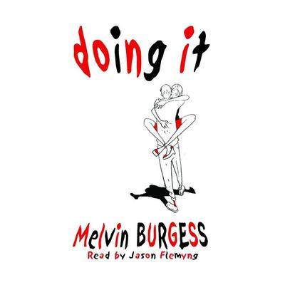 Doing It Audiobook, by Melvin Burgess