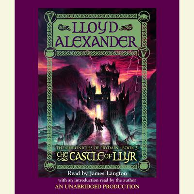 The Prydain Chronicles Book Three: The Castle of Llyr Audiobook, by