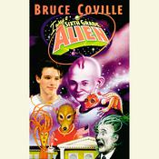 I Was a Sixth Grade Alien, by Bruce Coville