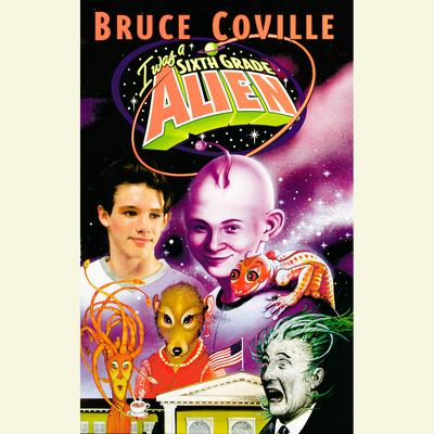 I Was a Sixth Grade Alien Audiobook, by Bruce Coville