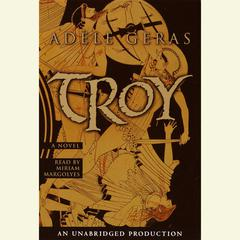 Troy Audiobook, by Adèle Geras