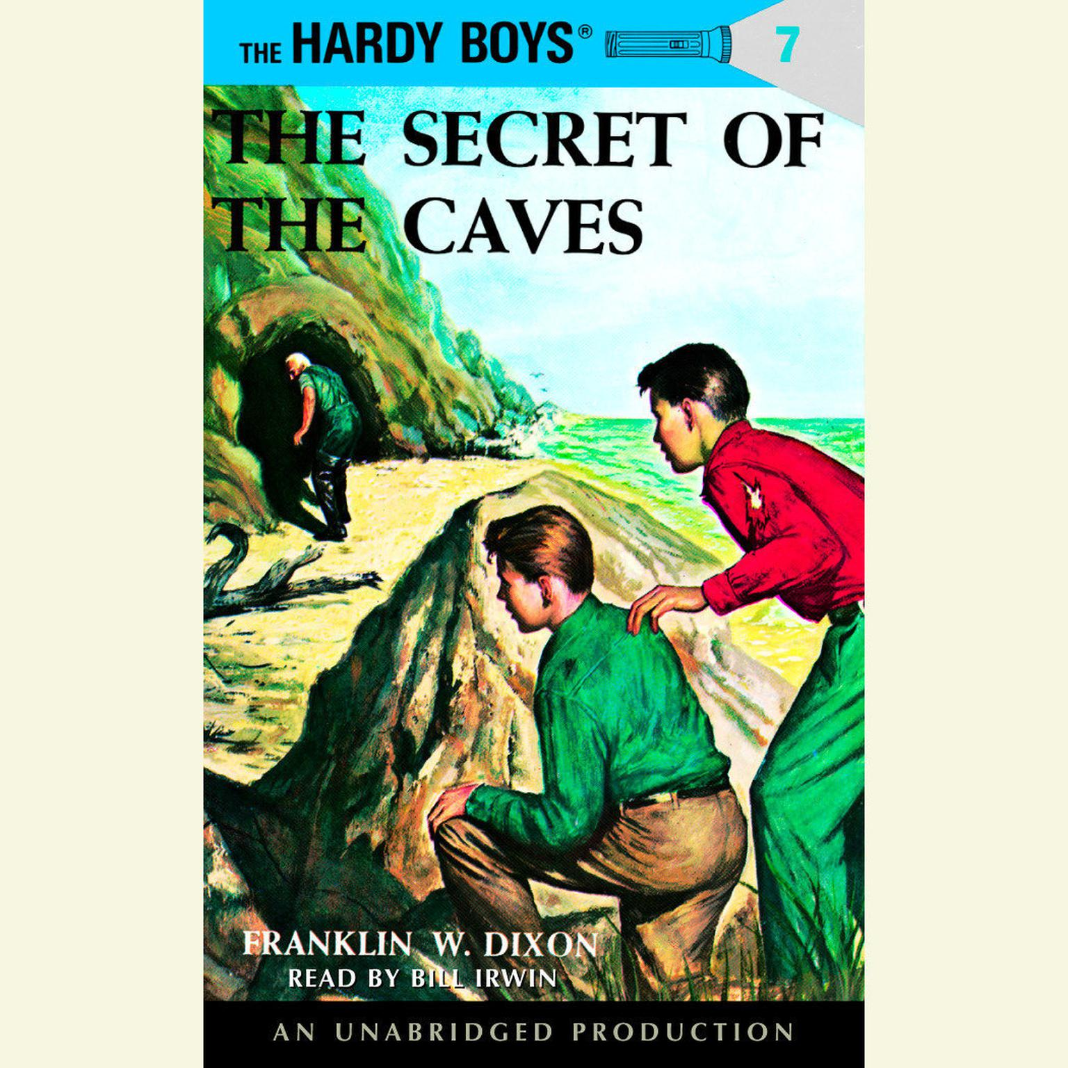 The Hardy Boys #7: The Secret of the Caves Audiobook, by Franklin W. Dixon