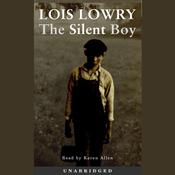 The Silent Boy Audiobook, by Lois Lowry