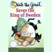 Nate the Great Saves the King of Sweden, by Marjorie Weinman Sharmat