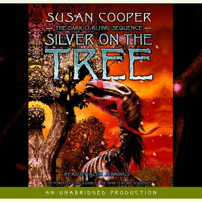 Silver on the Tree Audiobook, by Susan Cooper