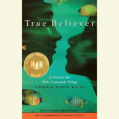 True Believer Audiobook, by Virginia Euwer Wolff