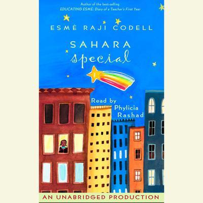 Sahara Special Audiobook, by Esmé Raji Codell