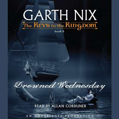 Drowned Wednesday Audiobook, by Garth Nix