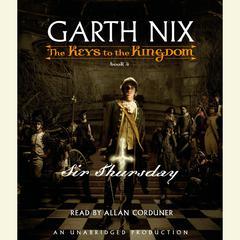 Sir Thursday Audiobook, by Garth Nix
