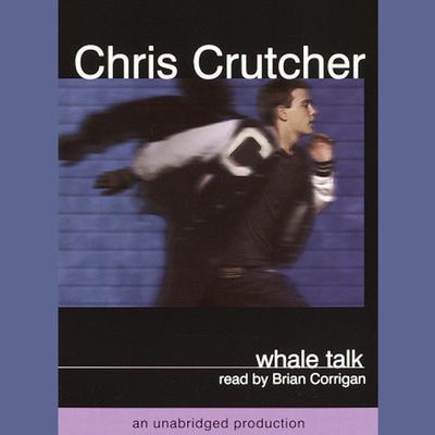 Whale Talk Audiobook, by Chris Crutcher