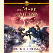The Heroes of Olympus, Book Three: The Mark of Athena, by Rick Riordan